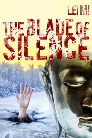 The Blade of Silence (Fang Mu - Eastern Crimes, #4)
