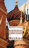 Gebrauchsanweisung für Moskau (Piper Taschenbuch) (German Edition)