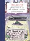 La historia de mi máquina de escribir by Paul Auster