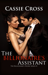 The Billionaire's Assistant (The Billionaire's Desire, #1)