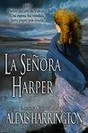 La Señora Harper by Alexis Harrington