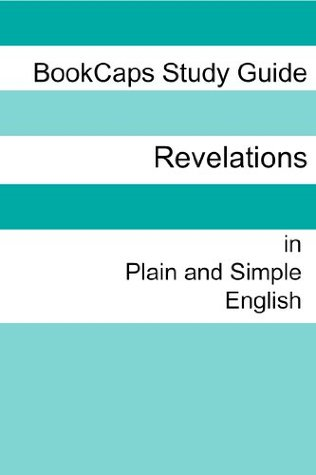 The Book of Revelation in Plain and Simple English