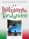 Italiaanse Toestanden - Leven en overleven in Italie by Stef Smulders