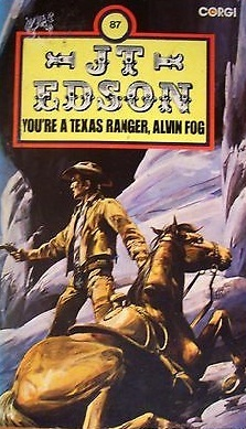 You're a Texas Ranger, Alvin Fog