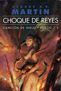 Choque de reyes (Canción de Hielo y Fuego, #2)