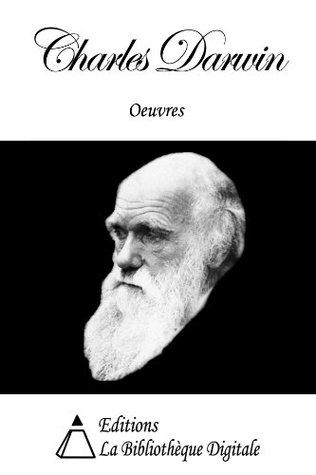 Oeuvres de Charles Darwin