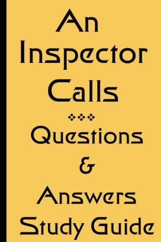 J B Priestley's An Inspector Calls - Questions and Answers