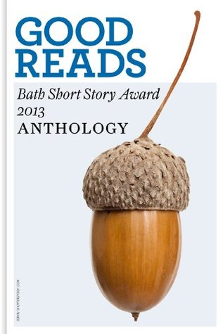 good-reads-the-bath-short-story-award-2013