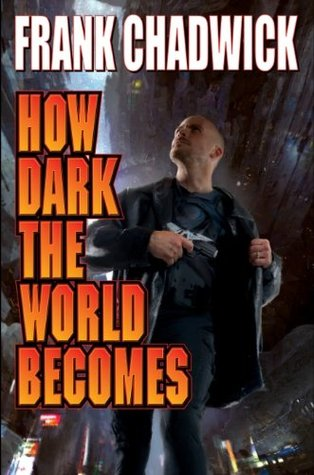 how-dark-the-world-becomes