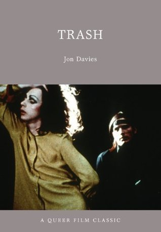 Trash: A Queer Film Classic