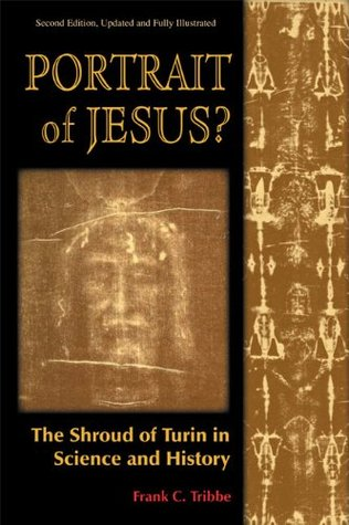 Portrait of Jesus? The Illustrated Story of the Shroud of Turin