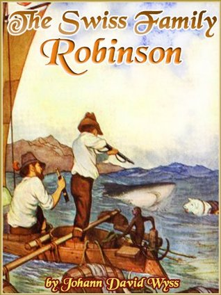 THE SWISS FAMILY ROBINSON by Johann David Wyss: The novel with classic illustrated (Free AudioBook Link)