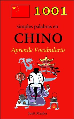 1001 simples palabras en Chino (Aprende Vocabulario)