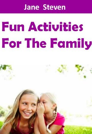 Fun Activities For The Family