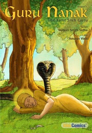 Guru Nanak, The First Sikh Guru, Volume 1