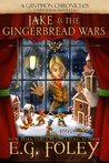 Jake & The Gingerbread Wars (The Gryphon Chronicles, #3.5)
