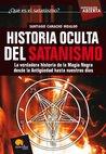 Historia oculta del satanismo (Investigación Abierta) (Spanish Edition)