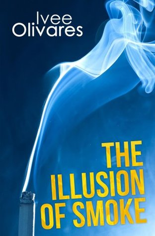 The Illusion of Smoke: The Prequel (Sonnclere Mysteries)