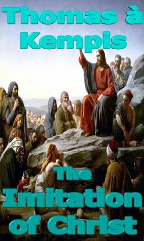 The Imitation of Christ (ebook optimized for Kindle)