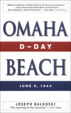 Omaha Beach: D-Day, June 6, 1944