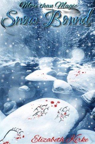 Snow Bound(More than Magic 2)