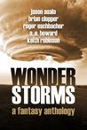 Wonderstorms: A Fantasy Anthology
