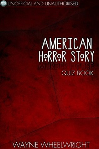 American Horror Story - Murder House Quiz Book