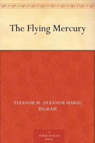 The Flying Mercury (免费公版书)