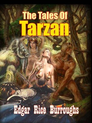 The Tales Of Tarzan : The Collection Adventure Story of Tarzan and Jane ( 8 Titles ), The Timeless African's Jungle Novel (Annotated) WITH FREE AUDIOBOOK LINK