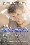 Diamond (Rare Gems, #2)