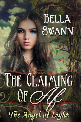 The Claiming of Af, the Angel of Light(Angels of the Light 1)