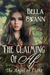 The Claiming of Af, the Angel of Light (Angels of the Light, #1) by Bella Swann