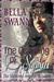 The Claiming of Sophia, the Sheltered Angel of Wisdom (Angels of the Light, #3) by Bella Swann