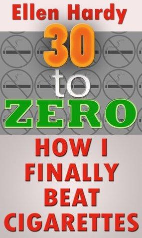 30 to Zero: How I Finally Beat Cigarettes