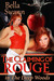 The Claiming of Rouge in the Deep Woods (Twisted Fairy Tales for the Sexually Adventurous, #1) by Bella Swann