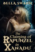 The Claiming of Rapunzel in Xanadu (Twisted Fairy Tales for the Sexually Adventurous, #2) by Bella Swann