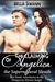The Claiming of Angelica, the Supernatural Sleuth Her Erotic Adventures in the Dangerous Elysian Jungle (The Sexual Misadventures of Angelica, the Surprisingly Submissive Supernatural Sleuth, #1) by Bella Swann
