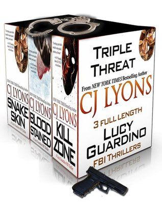 Triple Threat: Snake Skin / Blood Stained / Kill Zone (Lucy Guardino FBI Thriller, #1-3)