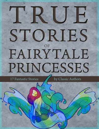 True Stories of Fairytale Princesses