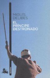 El príncipe destronado par Miguel Delibes