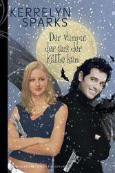 Ebook Der Vampir, der aus der Kälte kam by Kerrelyn Sparks DOC!