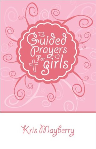 Guided Prayers for Girls