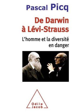 De Darwin a Levi-Strauss: L'Homme et la diversité en danger