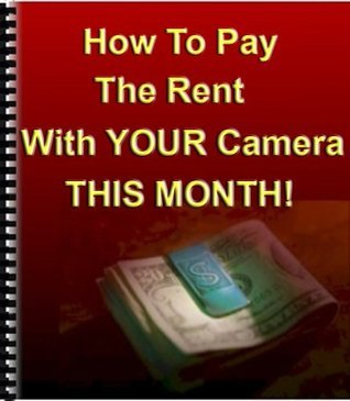 How To Pay The Rent With Your Camera - THIS MONTH!