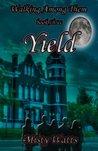 Yield (Walking Among Them)