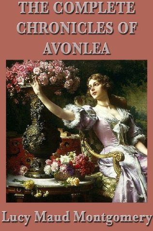 Chronicles Of Avonlea Further By LM Montgomery
