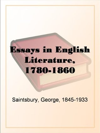 Essays In English Literature  By George Saintsbury