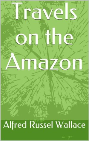 Travels on the Amazon