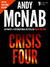 Crisis Four: (Nick Stone Book 2)
