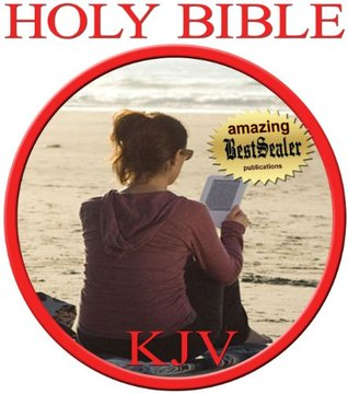 Holy Bible KJV: The Love Letter From God to Us, Authorized King James Version